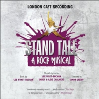 Stand Tall A Rock Musical Original London Cast Recording CD
